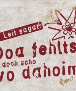 Blechpostkarte »fehlt's vo dahoim«