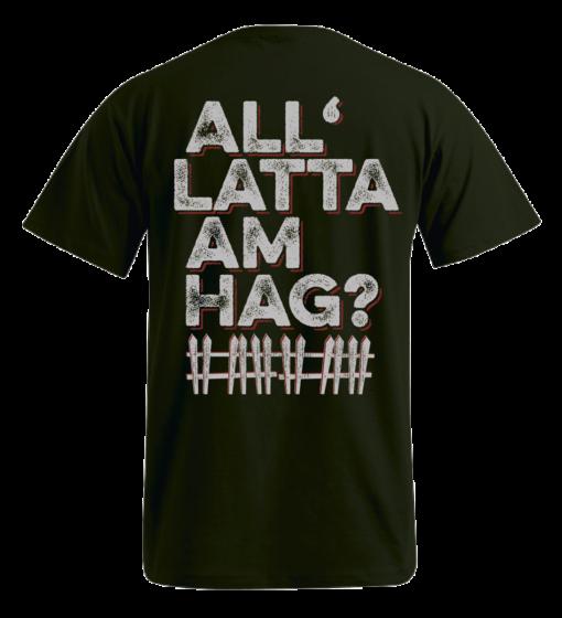 »All Latta am Hag?« | khaki